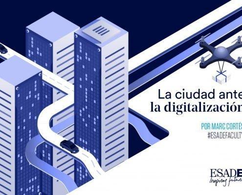La ciudad ante la digitalización